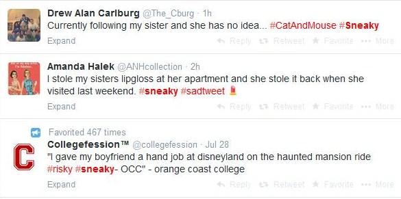 #sneaky tweets